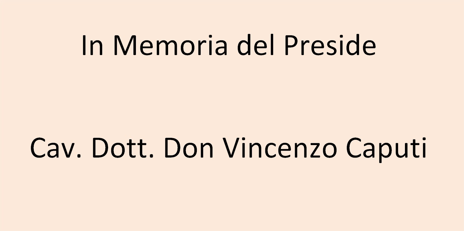 In Memoria del Preside Cav. Dott. Don Vincenzo Caputi
